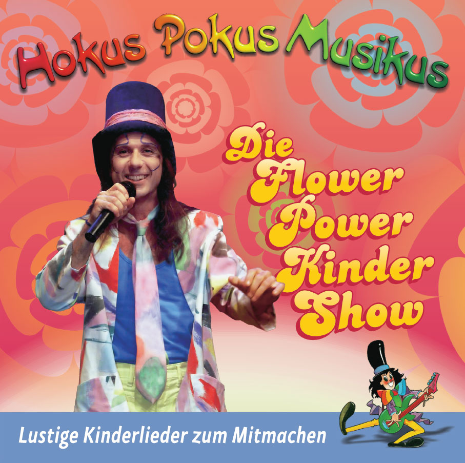 CD cover Die Flower Power Kinder Show